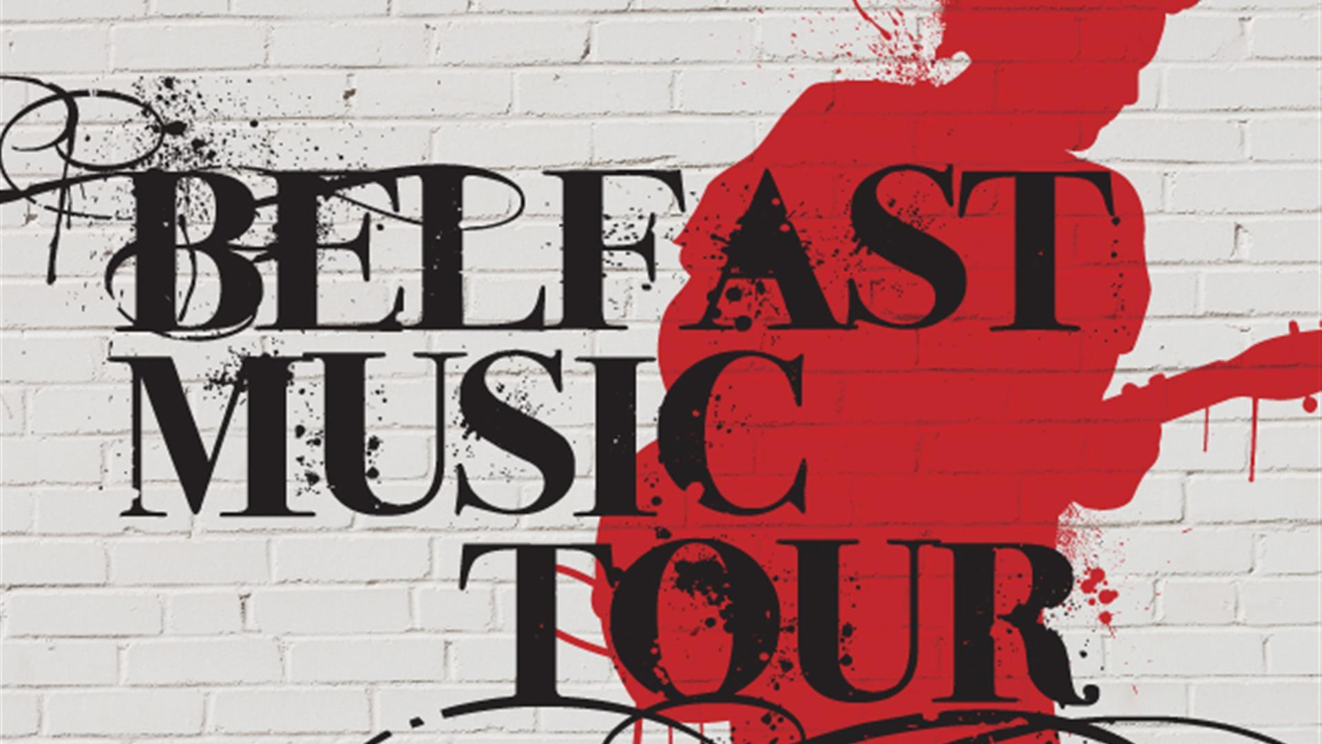 Belfast Music Exhibition and Tour